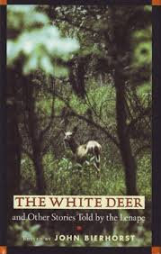 White Deer-The White Deer-Lenape Stories